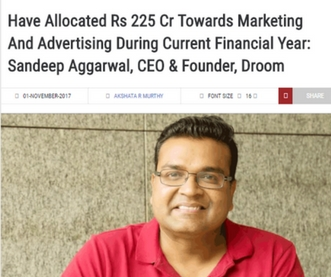 http://www.exchange4media.com/marketing/have-allocated-rs-225-cr-towards-marketing-and-advertising-during-current-financial-year-sandeep-aggarwal-ceo-founder-droom_86953.html