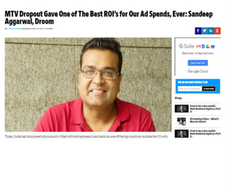 http://www.adageindia.in/interviews/cmo-interviews/mtv-dropout-gave-one-of-the-best-rois-for-our-ad-spends-ever-sandeep-aggarwal-droom/articleshow/61665458.cms