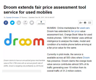 https://economictimes.indiatimes.com/small-biz/startups/newsbuzz/droom-extends-fair-price-assessment-tool-service-for-used-mobiles/articleshow/61941237.cms