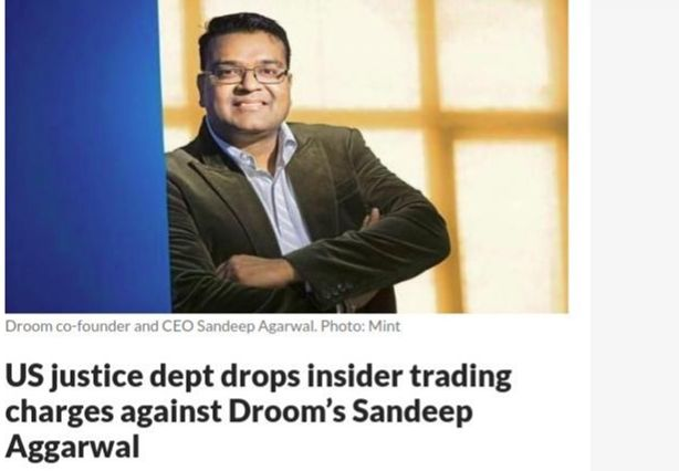 US justice dept drops insider trading charges against Droom's Sandeep Aggarwal