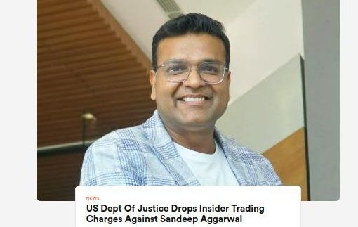 US Dept Of Justice Drops Insider Trading Charges Against Sandeep Aggarwal