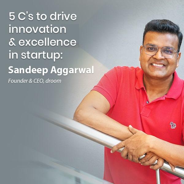 sandeep aggarwal startup ideas