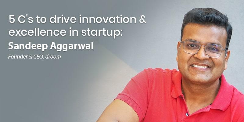 sandeep aggarwal startup lesson